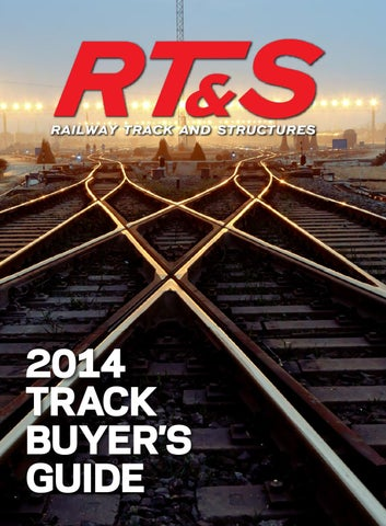 Track Buyer's Guide 2014 by Railway Track & Structures - issuu