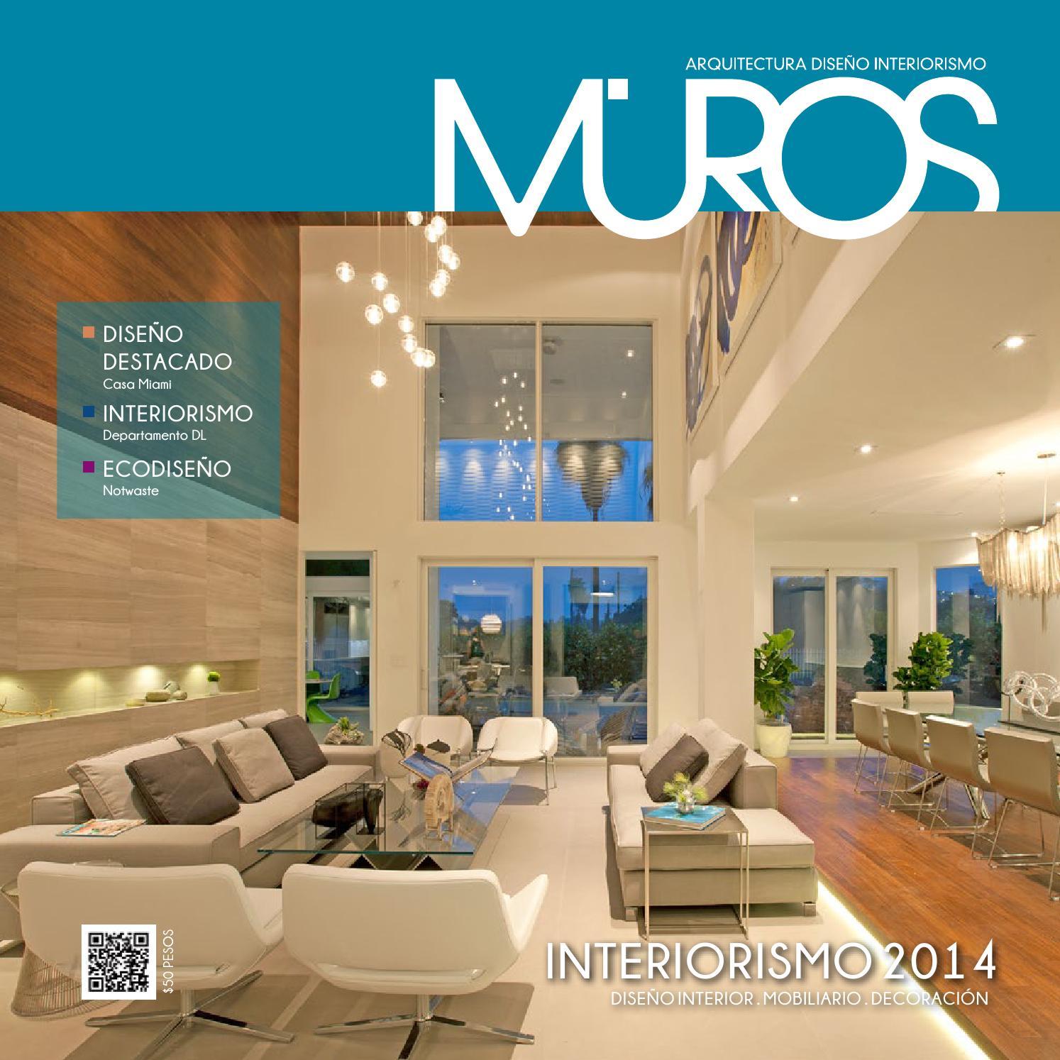Edici n 13 revista muros arquitectura dise o for Donde se estudia diseno de interiores