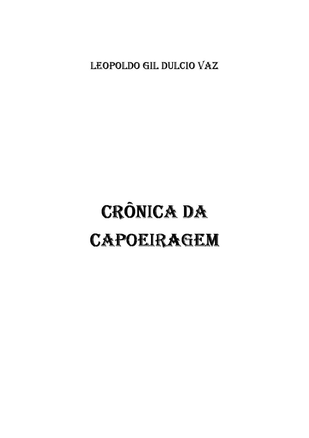 Cronica da capoeiragem issuu by Leopoldo Gil Dulcio Vaz - issuu 42e241a00ff7a