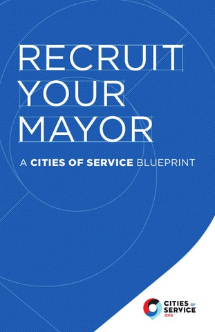 Recruit your mayor a cities of service blueprint by bureaublank issuu page 1 malvernweather Choice Image
