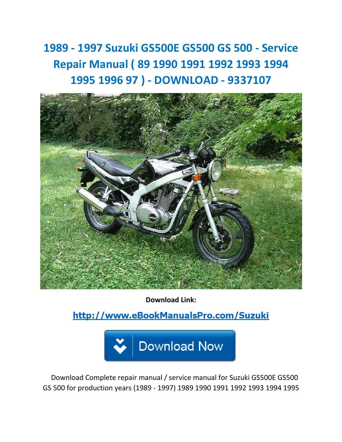 1989 1997 Suzuki Gs500e Gs500 Gs 500 Service Repair Manual