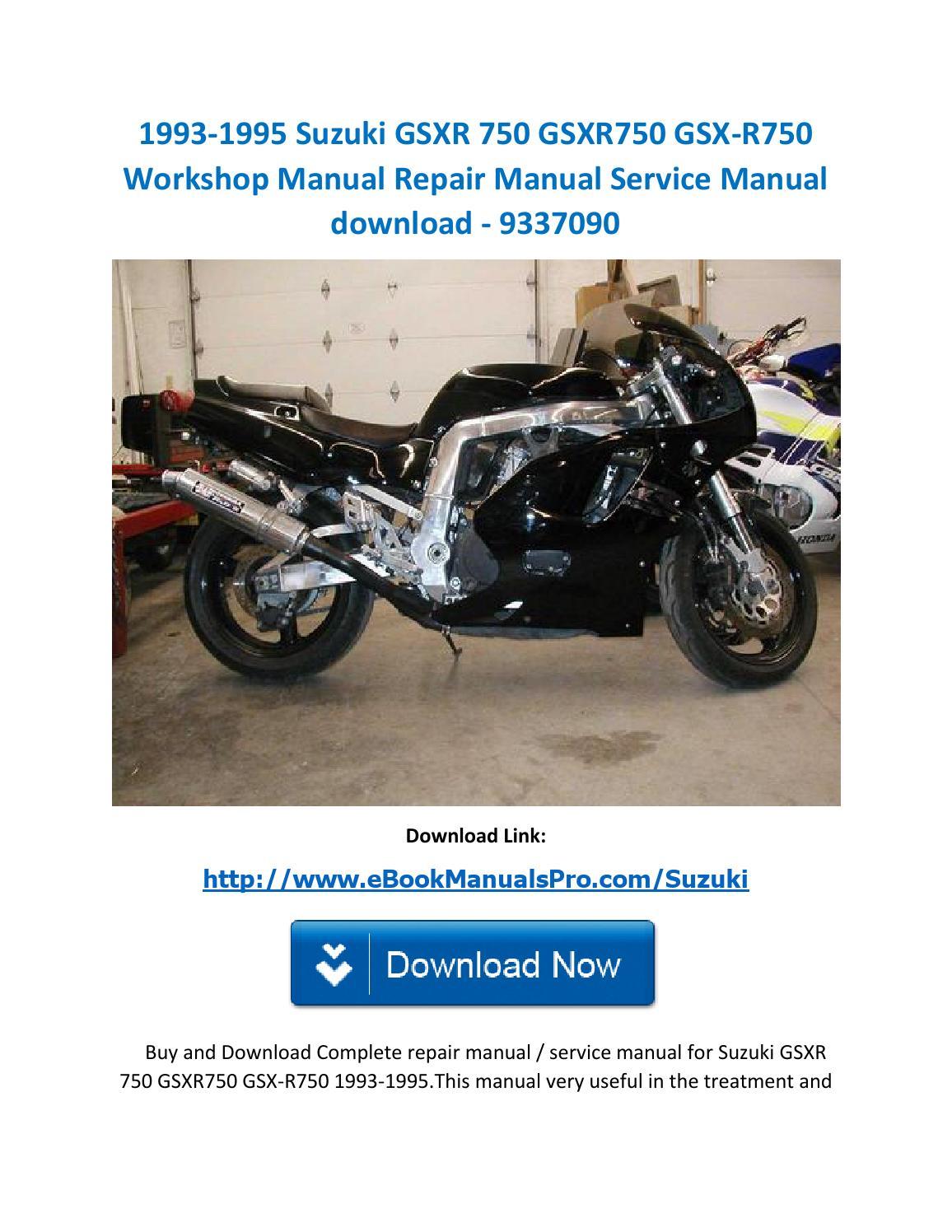 1993 1995 Suzuki Gsxr 750 Gsxr750 Gsx R750 Workshop Manual