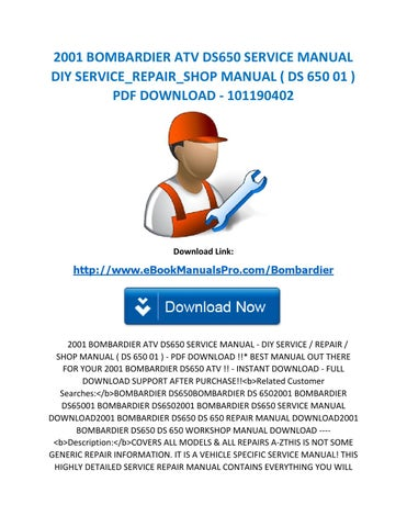 2001 bombardier atv ds650 service manual diy service repair shop rh issuu com diy repair manuals coupon codes diy repair manuals torrents