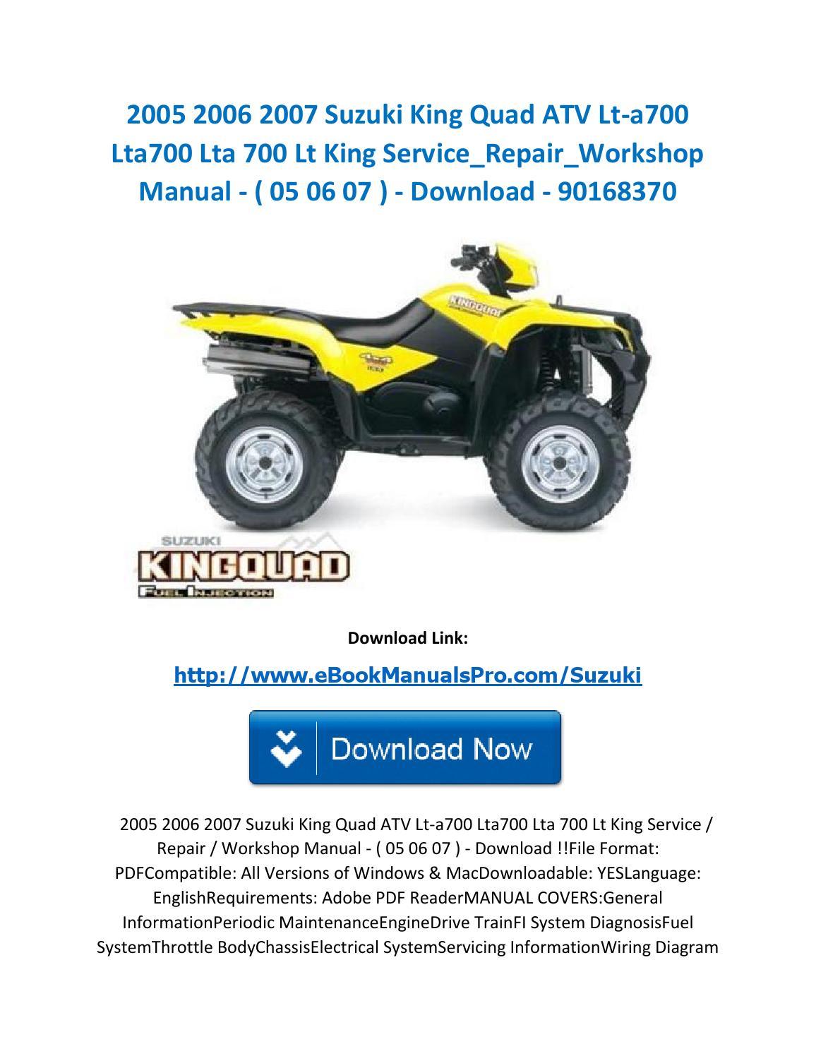 2005 2006 2007 Suzuki King Quad Atv Lt A700 Lta700 Lta 700 Wiring Diagram Service Repair Workshop Manual By Ebookmanualspro Issuu