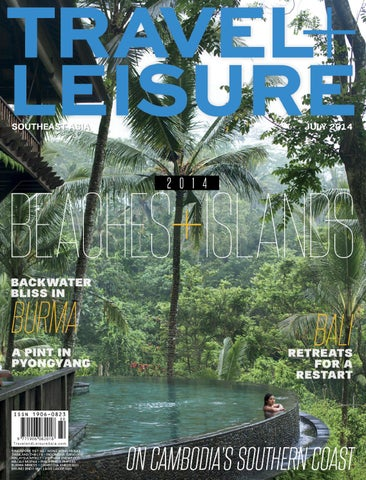 fe12593f994b July 2014 by Travel + Leisure Southeast Asia - issuu