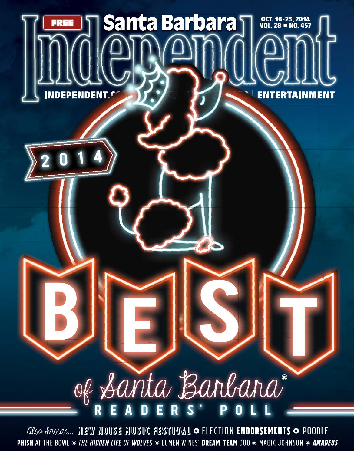 Santa Barbara Independent, 10/16/14, Best Of by SB Independent - issuu