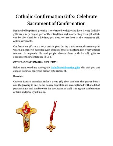 Catholic Confirmation Gifts: Celebrate Sacrament of Confirmation Renewal of baptismal promise is celebrated with joy and love. Giving Catholic gifts are a ...