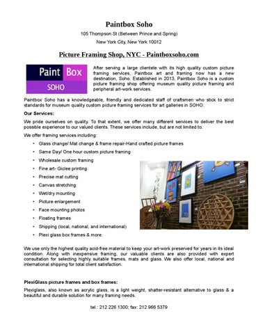 Custom picture framing nyc – paintboxsoho by PaintBox Soho - issuu