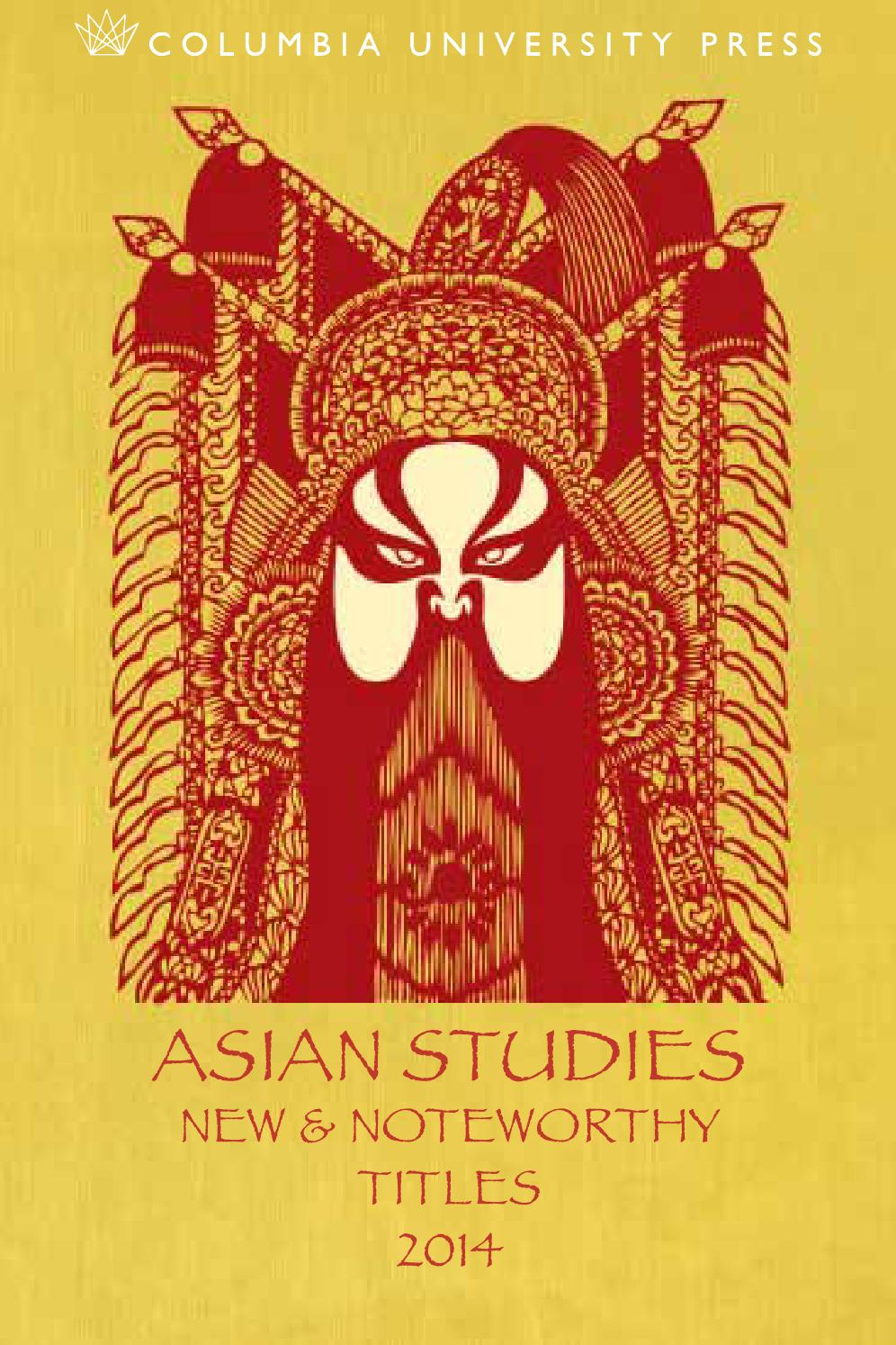 2014 Columbia Asian Studies Catalogue by Columbia University Press - issuu