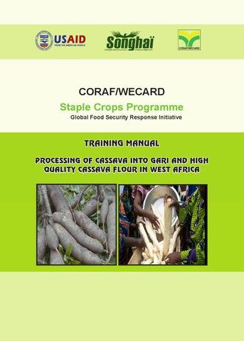 TRAINING MANUAL PROCESSING OF CASSAVA INTO GARI AND HIGH