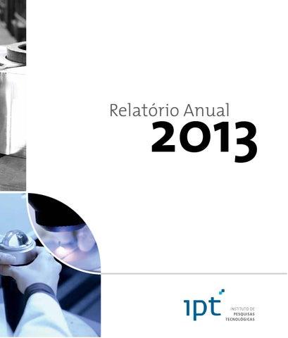 9072a1f2ca7df Relatório anual 2013 by IPT Instituto de Pesquisas Tecnológicas - issuu