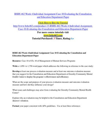 Bshs 462 week 4 individual assignment case 10 evaluating the