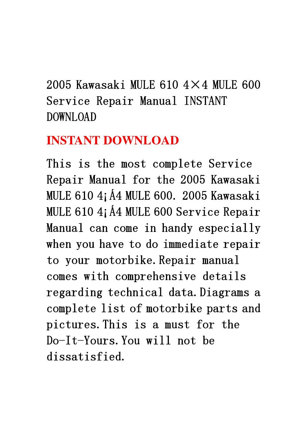 2005 Kawasaki Mule 610 4 U00d74 Mule 600 Service Repair Manual