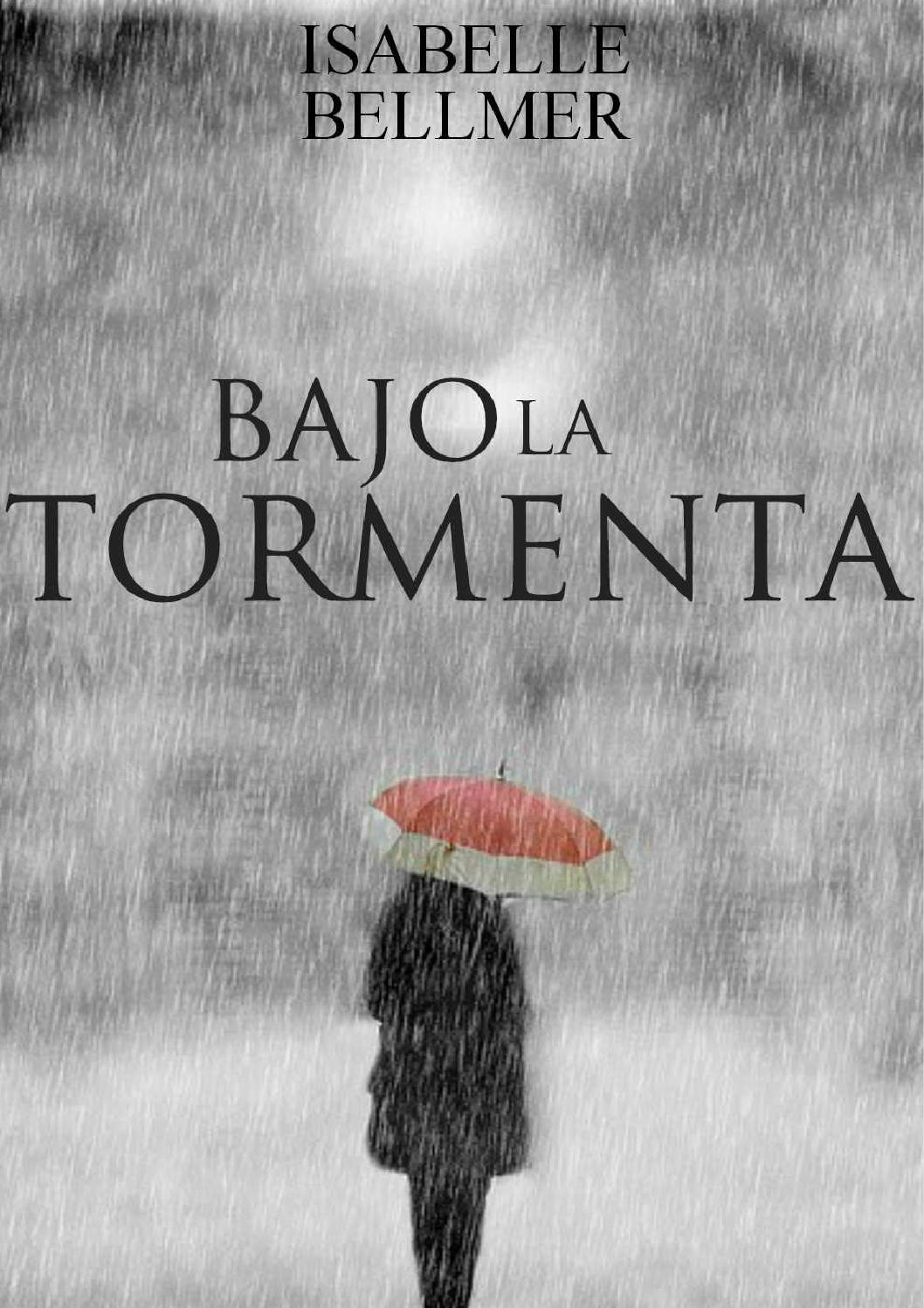 bajo la tormenta isabelle bellmer, by venezuela - issuu