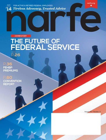 November 2014 NARFE Magazine by NARFE - issuu