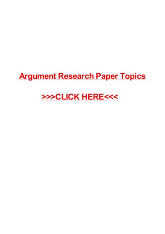 Argument Research Paper Topics By May Pilon  Issuu Argument Research Paper Topics Argument Research Paper Topics Guernsey I  Need To Type A Paper Microsoft Word Writing Help Jacksonville Th Grade  Essay  Thesis For An Essay also Example Thesis Statement Essay  Custom Writing Lab Reports