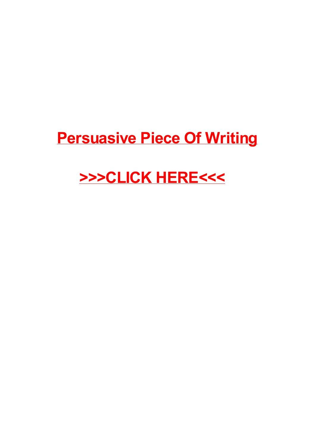 persuasive writing pieces Naplan persuasive text sample work sheets – primary  • organising the writing using persuasive text structure (introduction, body, conclusion) rather than a .