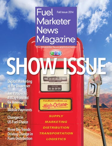 Fuel Marketer News Magazine Fall 2014 By Fuels Market News