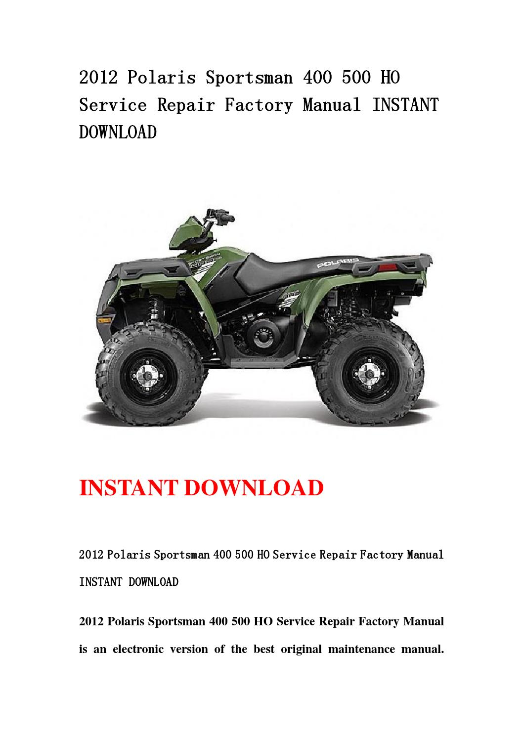 2012 polaris sportsman 400 500 ho service repair factory. Black Bedroom Furniture Sets. Home Design Ideas