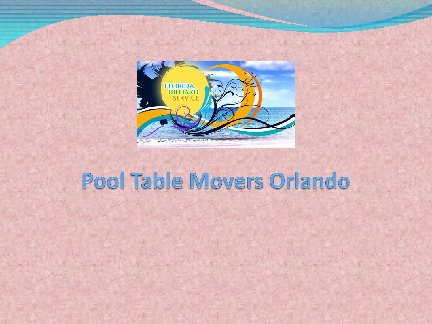 Pool Table Movers Orlando By Floridabilliardservice   Issuu
