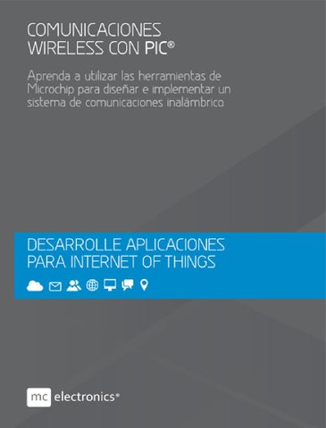 comunicaciones wireless con picmcelectronics - issuu