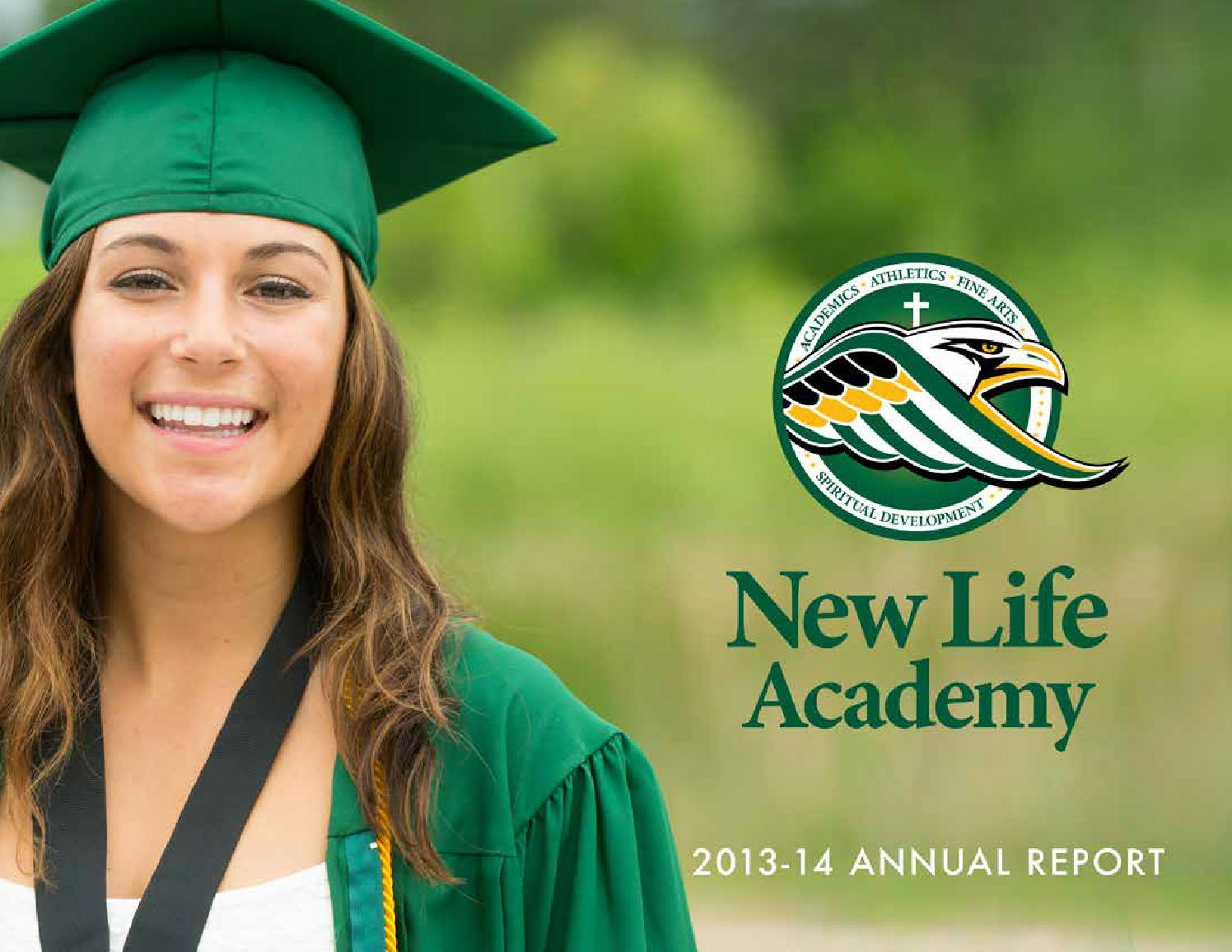 New Life Academy\'s 2013-14 Annual Report by New Life Academy - issuu