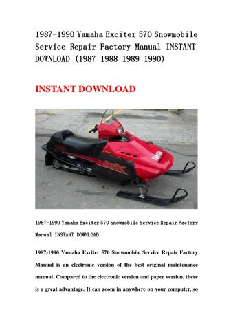 1987 1990 Yamaha Exciter 570 Snowmobile Service Repair Factory Manual Instant Download 1988 19