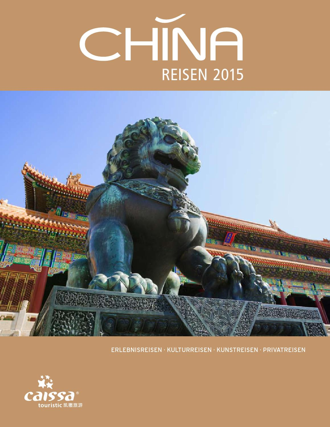 CHINA REISEN 2015 by CAISSA Touristic - issuu