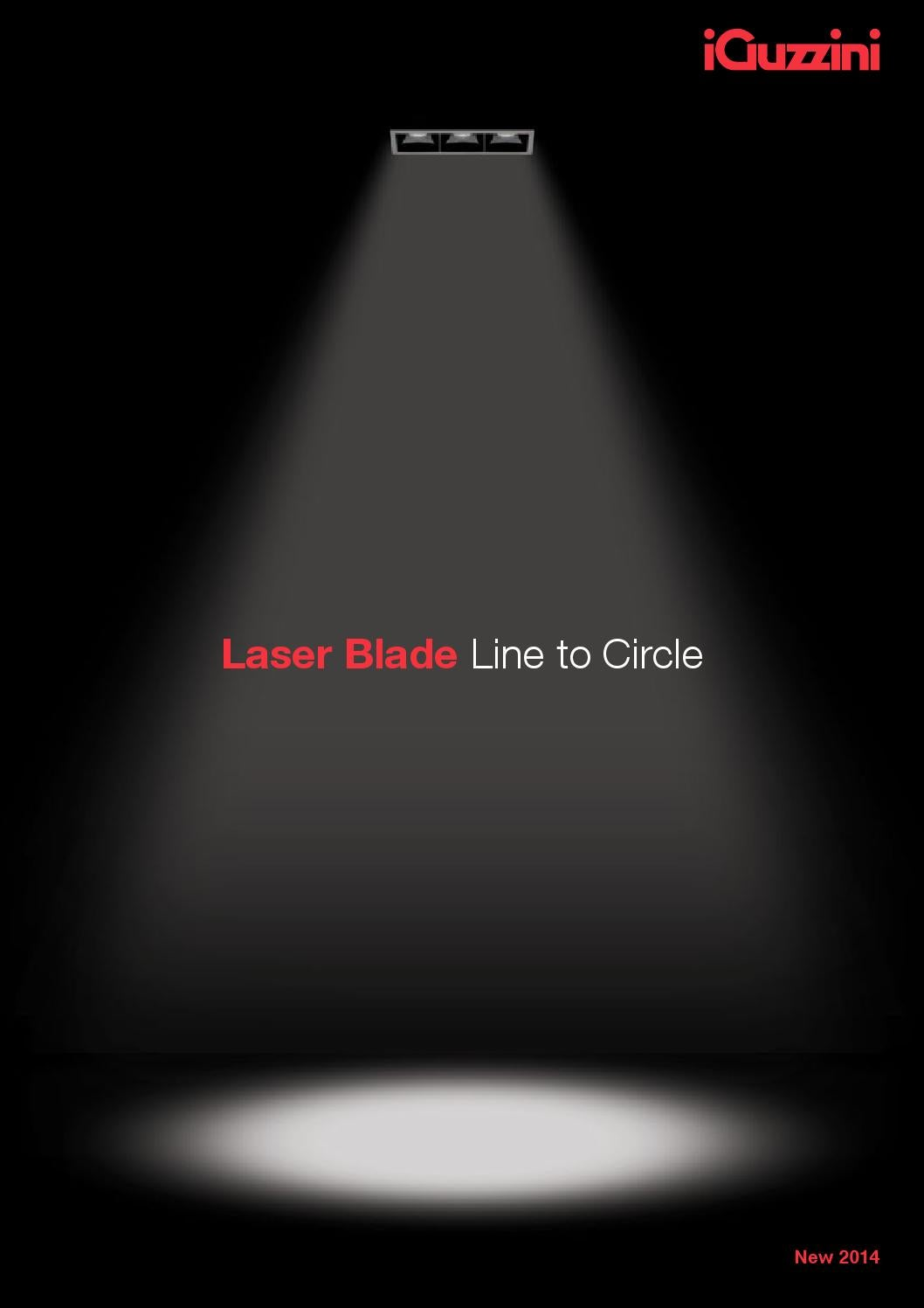 Laser Blade | Line to Circle. 2014 EN by iGuzzini illuminazione - issuu