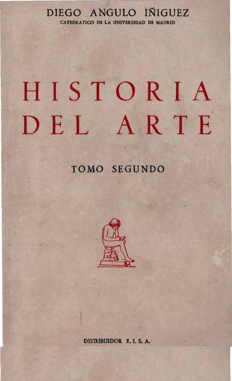 Historia del Arte. TOMO SEGUNDO by Historia y Arqueología - issuu