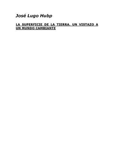 José Lugo Hubp LA SUPERFICIE DE LA TIERRA. UN VISTAZO A UN MUNDO CAMBIANTE d81887f6f97