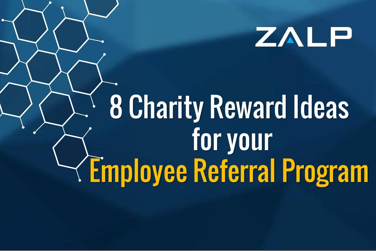 8 charity reward ideas for your employee referral program by savio