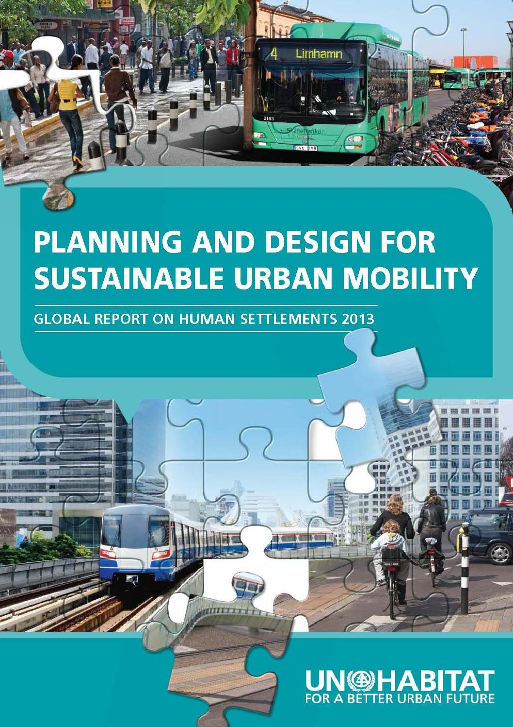 Planning and design for sustainable urban mobility by United