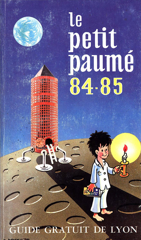 le petit paum edition 1984 1985 city guide de lyon by le petit paum issuu. Black Bedroom Furniture Sets. Home Design Ideas