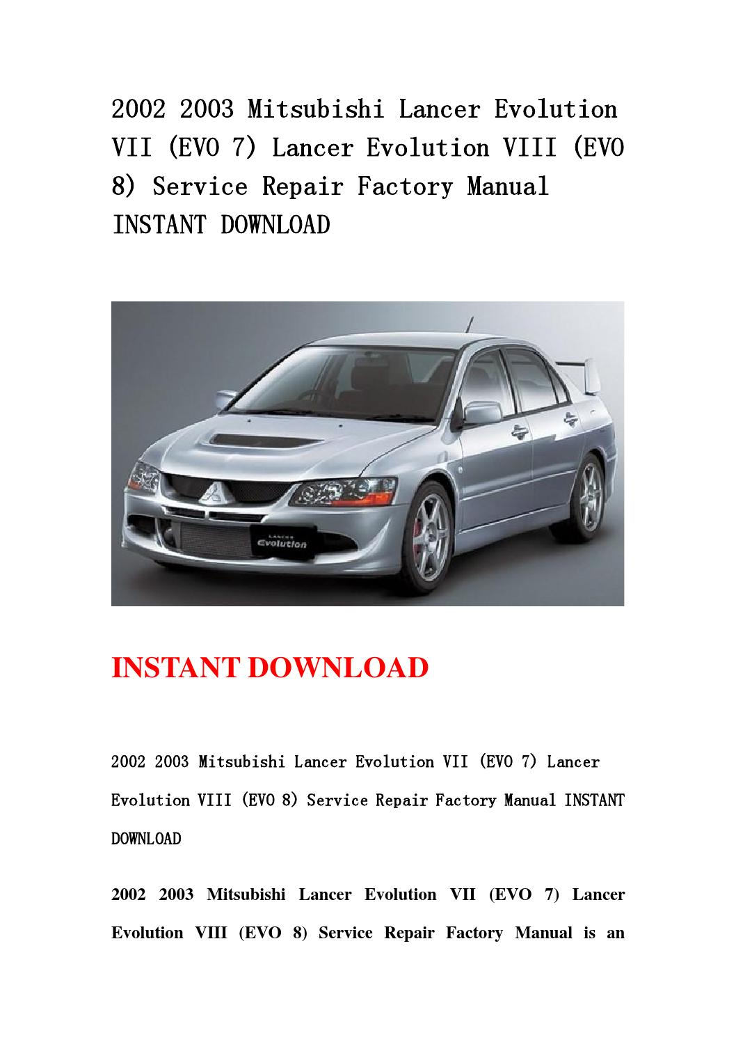 2002 2003 mitsubishi lancer evolution vii (evo 7) lancer evolution viii (evo  8) service repair facto by jshenmsenf njsjefhn - issuu