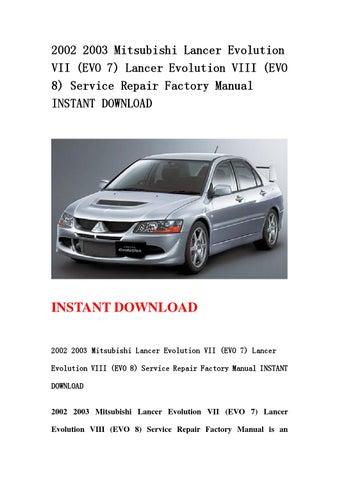 2002 2003 mitsubishi lancer evolution vii evo 7 lancer evolution rh issuu com evo 8 service manual pdf evo 8 service manual