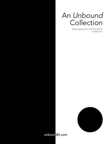 3930330c4805c Unbound Collection 2013–14 by Unbound Journal - issuu