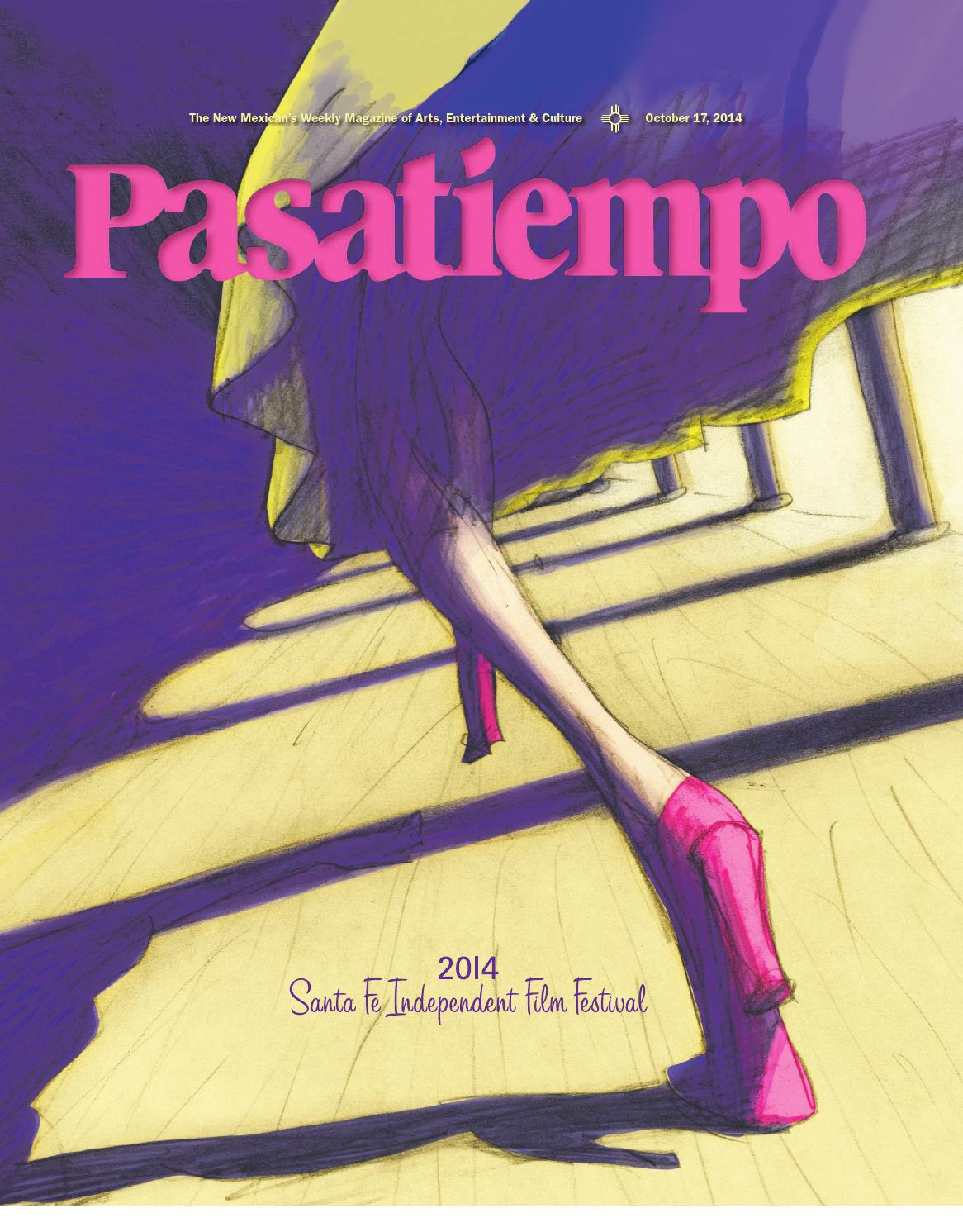 Pasatiempo October 17, 2014 by The New Mexican issuu