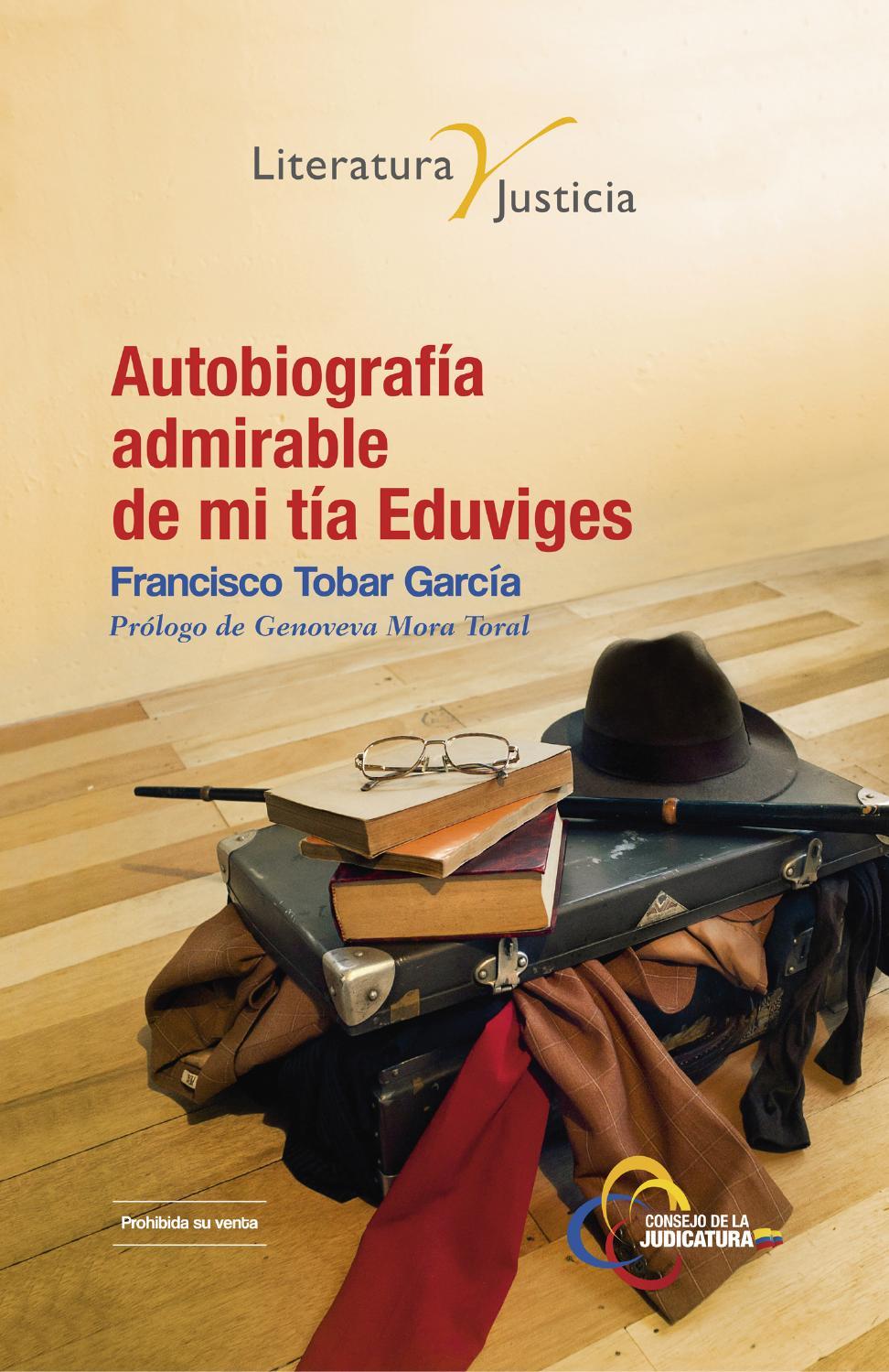 Autobiografia admirable de mi tía Eduviges by Consejo de la ...