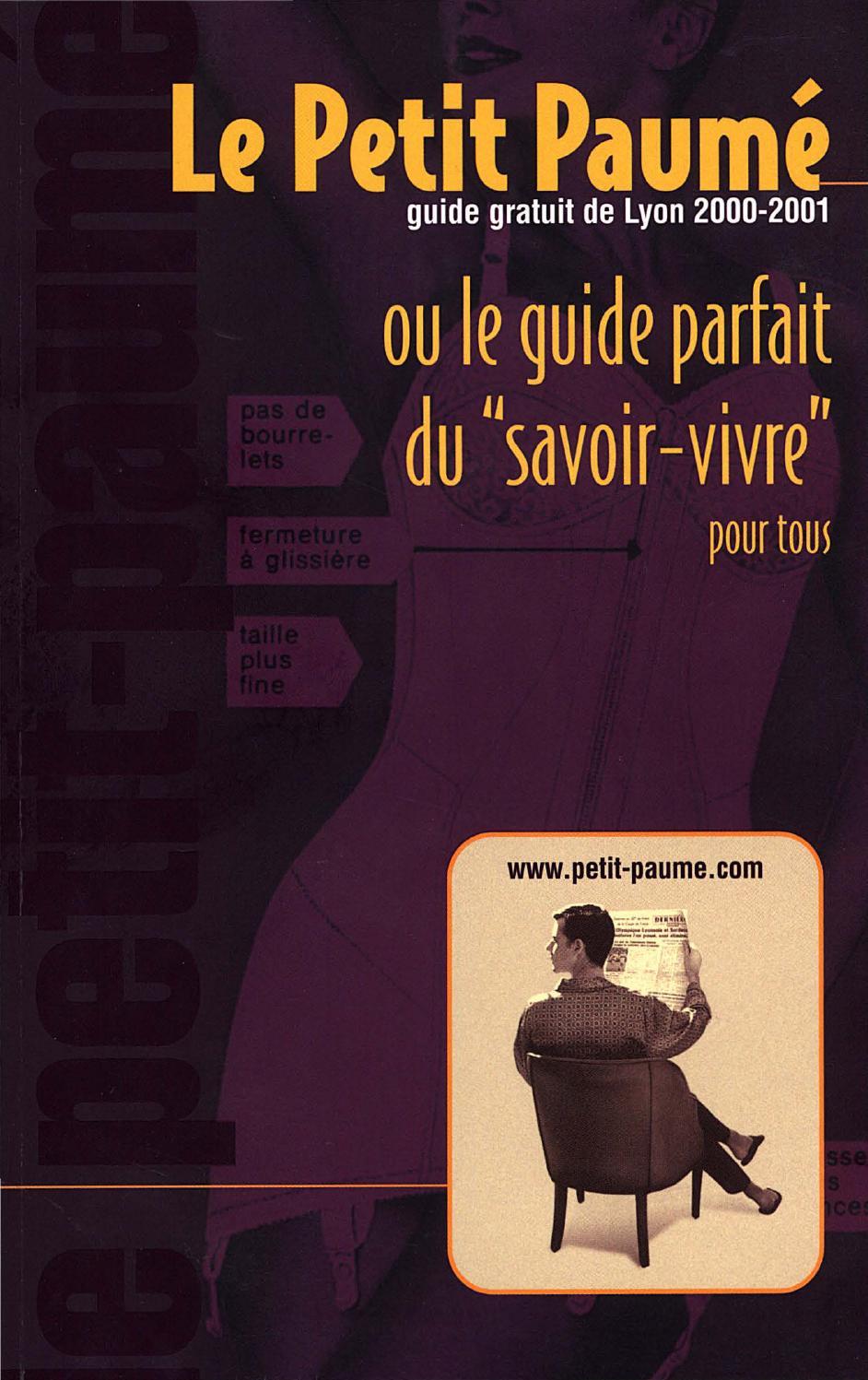 22b2ec414fa9e Le Petit Paumé - Edition 2000 2001 - City-Guide de Lyon by Le Petit Paumé -  issuu
