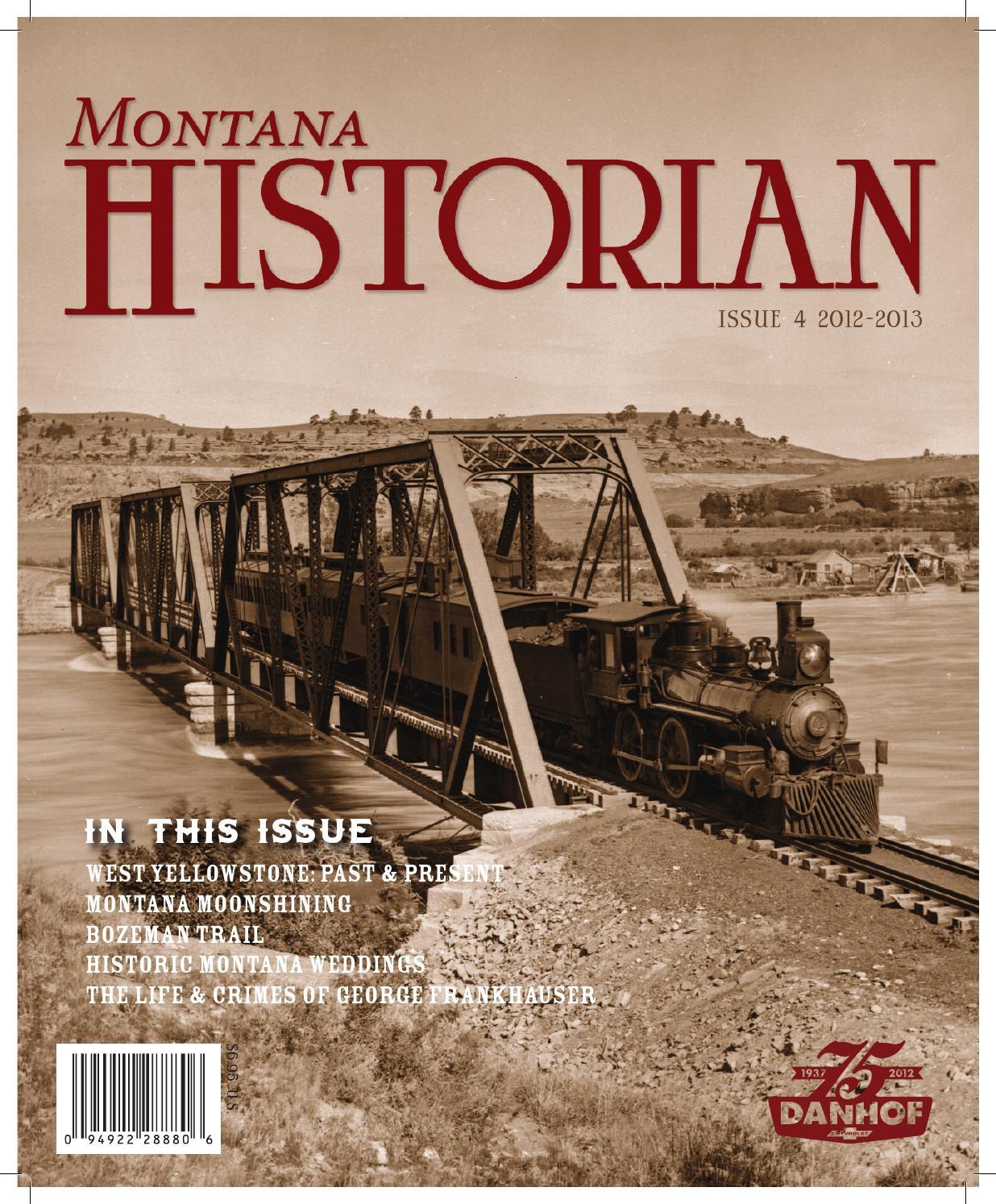 f1ce1288b7ee3 Montana Historian 2012 by Rey Advertising - issuu