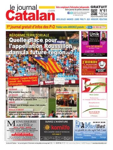 le journal catalan n 61 premier journal gratuit d 39 informations et de petites annonces des p o by. Black Bedroom Furniture Sets. Home Design Ideas
