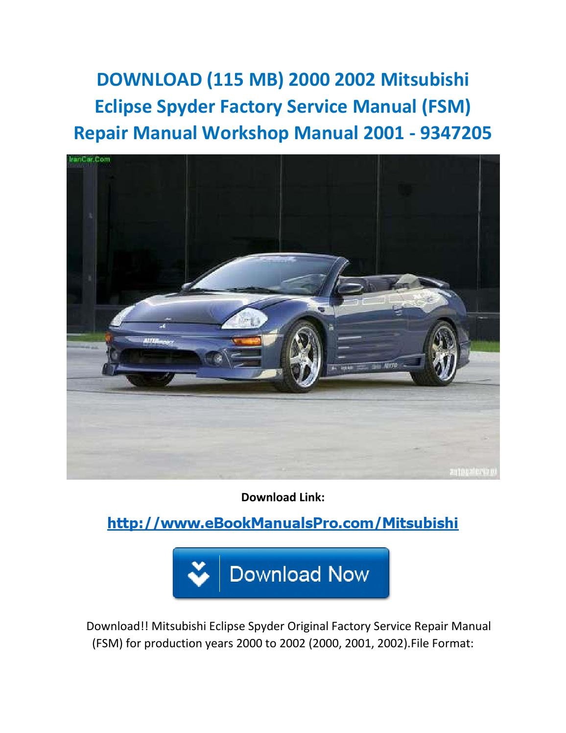 Download (115 mb) 2000 2002 mitsubishi eclipse spyder factory service manual  (fsm) repair manual wor by karl casino - issuu