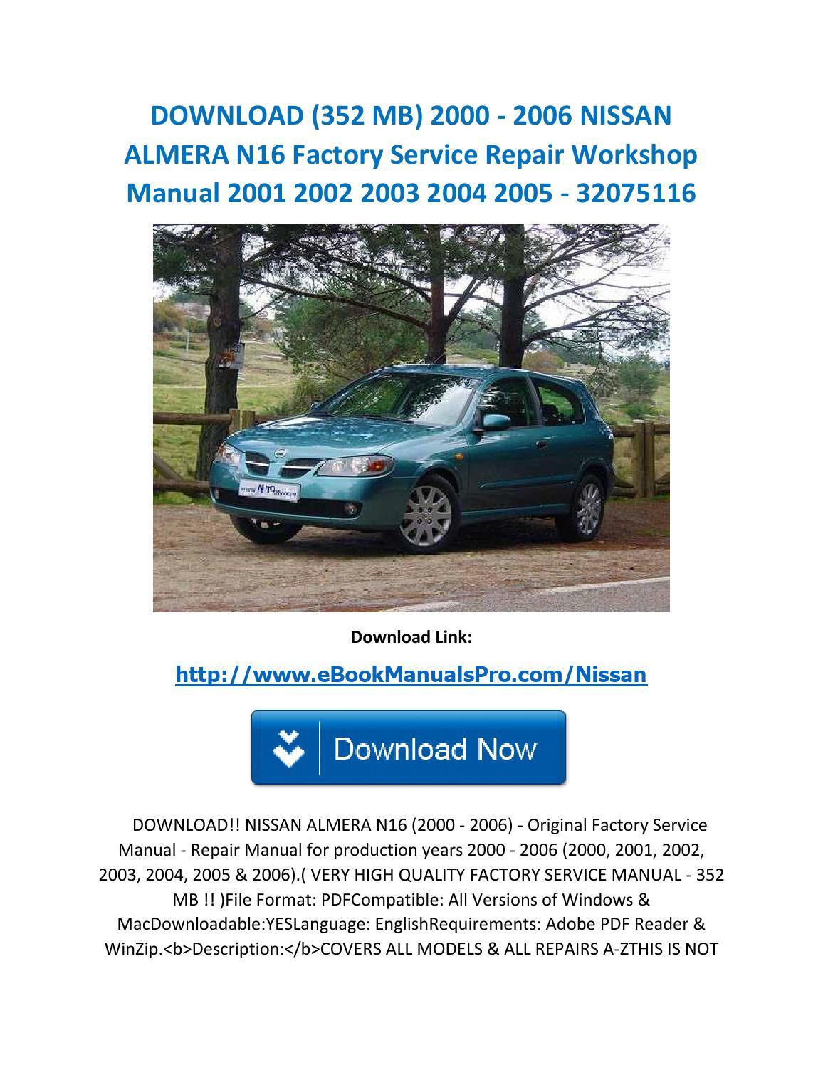 Download (352 mb) 2000 2006 nissan almera n16 factory service repair  workshop manual 2001 2002 2003 by karl casino - issuu