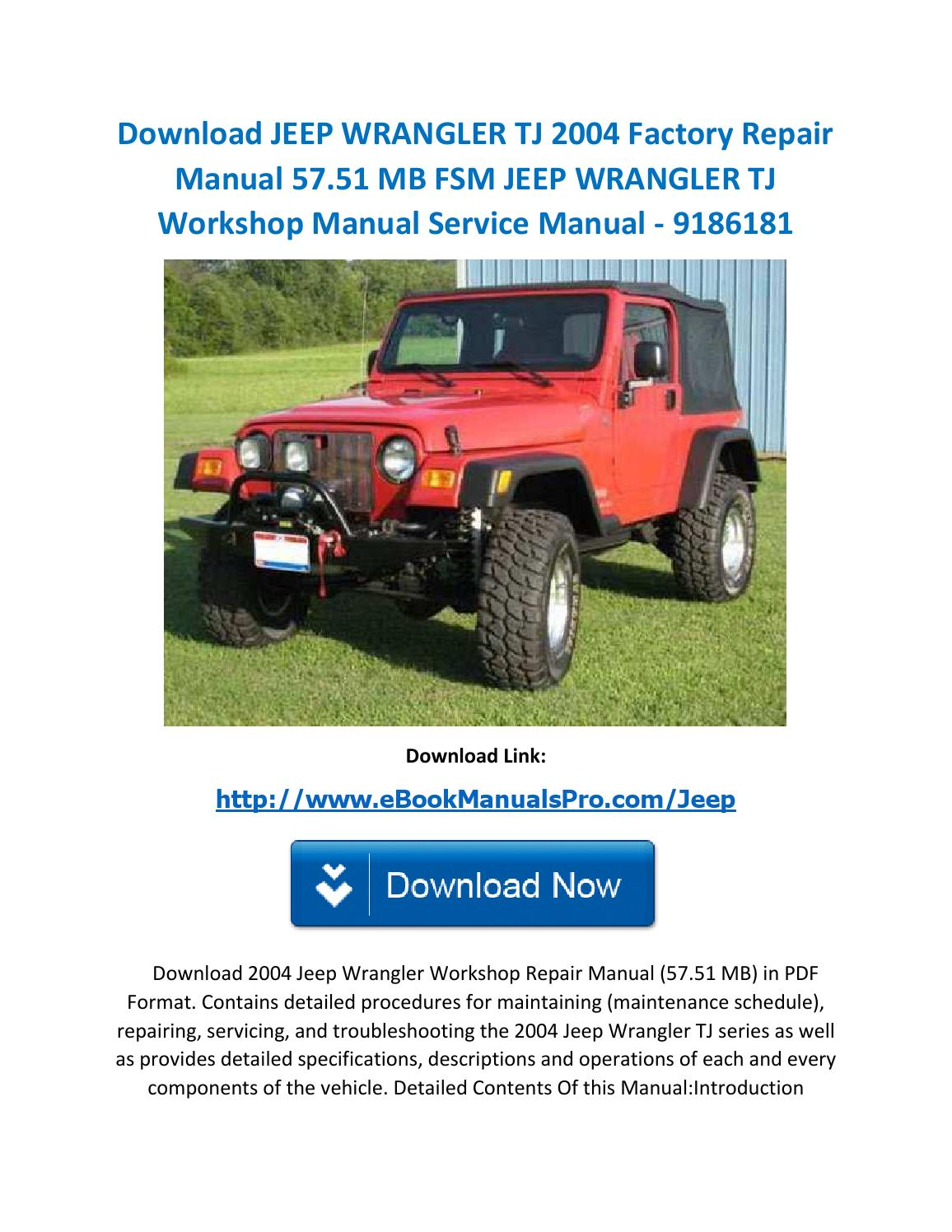 Download jeep wrangler tj 2004 factory repair manual 57 51 mb fsm jeep  wrangler tj workshop manual s by karl casino - issuu