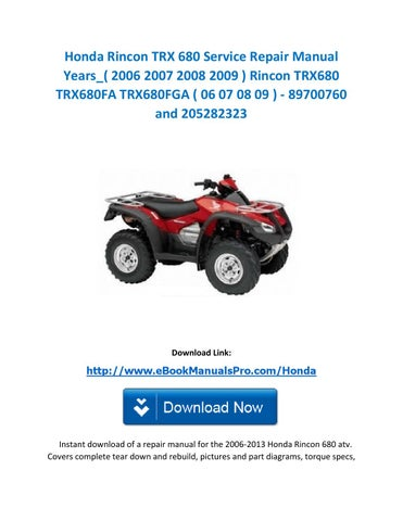 honda rincon trx 680 service repair manual years 2006 2007 2008 rh issuu com honda rincon 680 manual cam chain tensioner honda rincon 680 manual cam timing