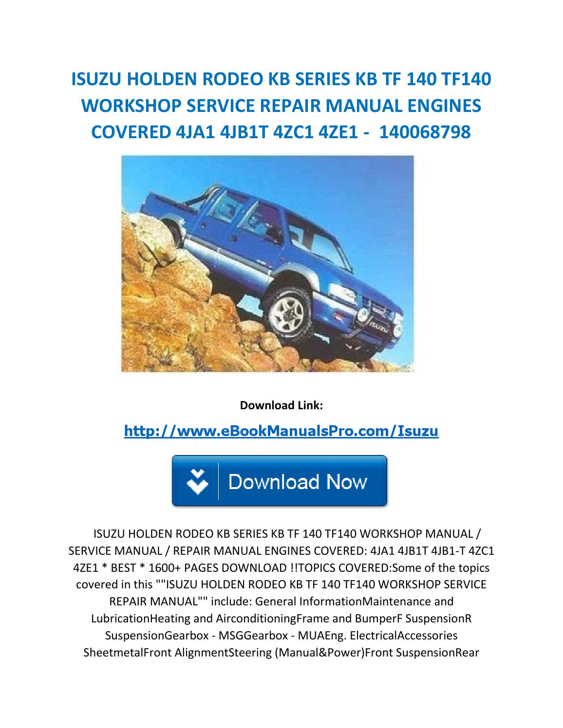 Isuzu holden rodeo kb series kb tf 140 tf140 workshop service repair manual  engines covered 4ja1 4jb by karl casino - issuu