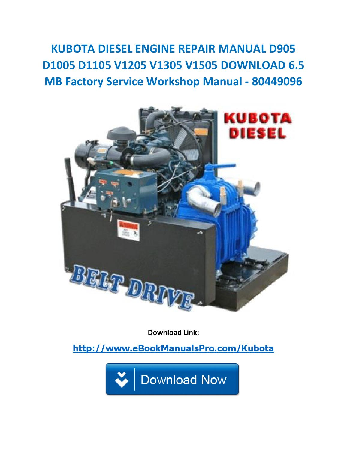 Kubota diesel engine repair manual d905 d1005 d1105 v1205 v1305 v1505  download 6 5 mb factory servic by karl casino - issuu