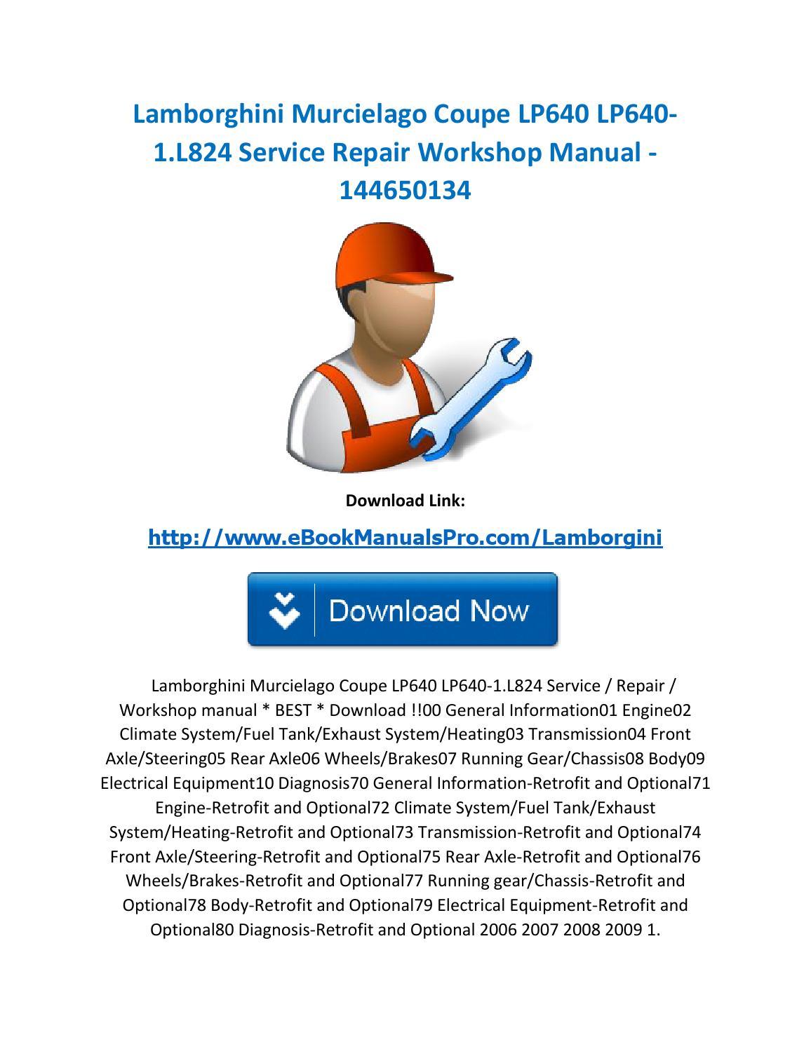 Lamborghini murcielago coupe lp640 lp640 1 l824 service repair workshop  manual 144650134 by karl casino - issuu