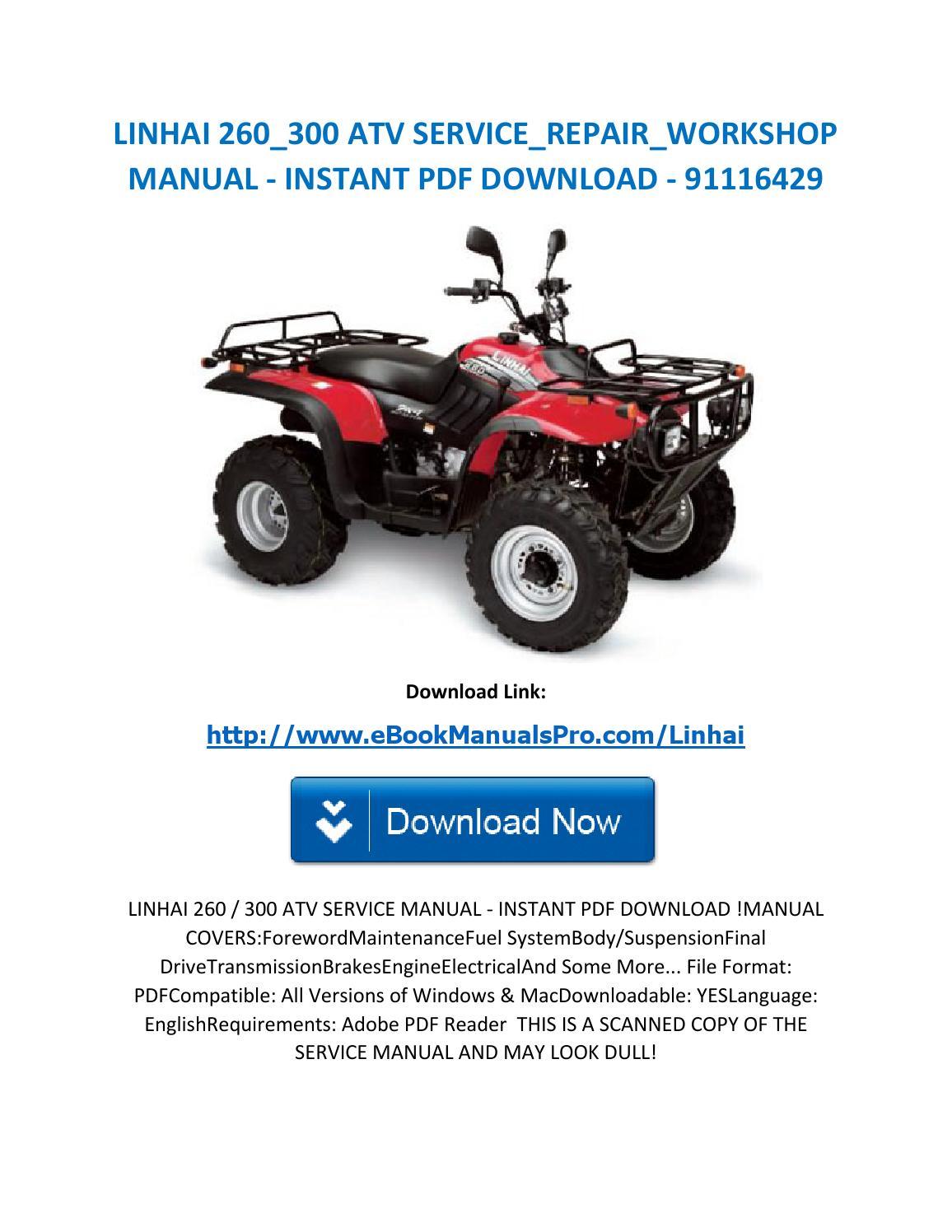 Linhai 260 300 atv service repair workshop manual instant pdf download  91116429 by karl casino - issuu